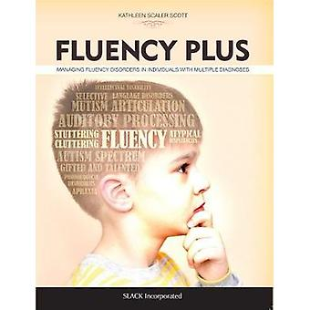 Fluency Plus - Managing Fluency Disorders in Individuals With Multiple