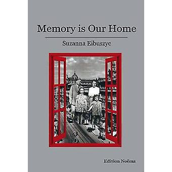 Memory is Our Home - Loss and Remembering - Three Generations in Poland