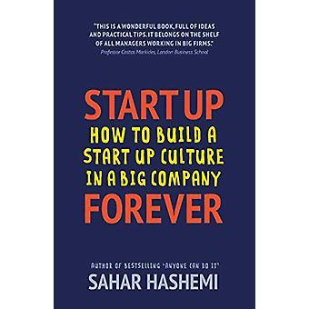 Start Up Forever by Sahar Hashemi - 9781789016345 Book