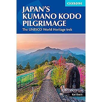 Japan's Kumano Kodo Pilgrimage - The UNESCO World Heritage trek by Kat