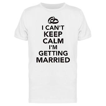 I'm Going To Get Married Tee Men's -Image by Shutterstock