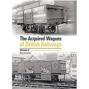 The Acquired Wagons of British Railways Volume 2 by David Larkin - 97