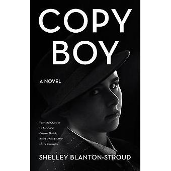 Copy Boy by Shelley Blanton-Stroud - 9781631526978 Book