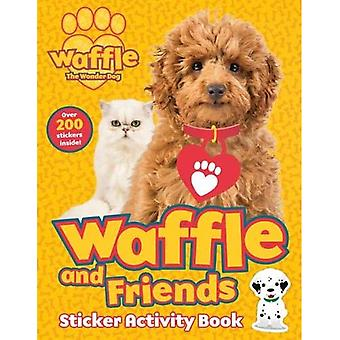 Waffle and Friends! Sticker� Activity Book (Waffle the Wonder Dog)