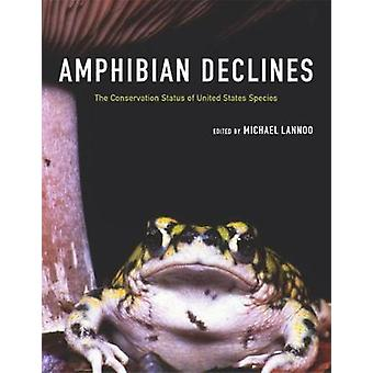 Amphibian Declines - The Conservation Status of United States Species