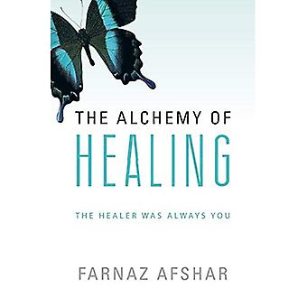 Die Alchemie der Heilung