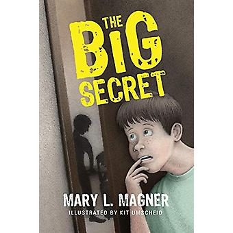 The Big Secret by Mary L Magner - 9780984904303 Book