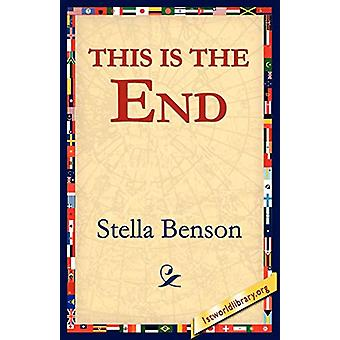This Is the End by Stella Benson - 9781421801902 Book