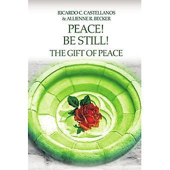 Fred! Vær stille! Fredens gave