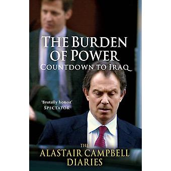 The Burden of Power by Campbell & Alastair
