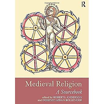 Medieval Religion A Sourcebook