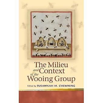 The Milieu and Context of the Wooing Group (University of Wales Press - Religion and Culture...