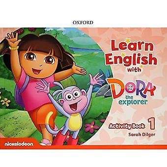 Engels leren met Dora de Ontdekkingsreiziger: Niveau 1: Activiteitenboek (Engels leren met Dora de Ontdekkingsreiziger)
