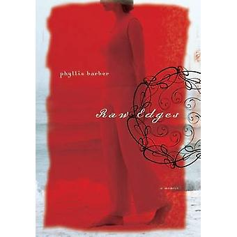Bords bruts - A Memoir par Phyllis Barber - livre 9780874178814