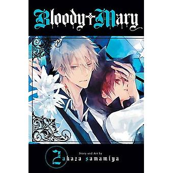Bloody Mary - Vol. 2 por Akaza Samamiya - livro 9781421583143