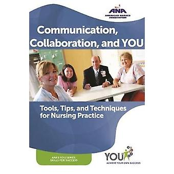 Communication - Collaboration - and YOU - Tools - Tips - and Technique