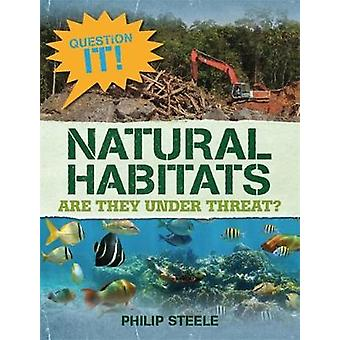 それを質問! - フィリップ ・ スティールによって自然な生息地 - 9781526303370 本
