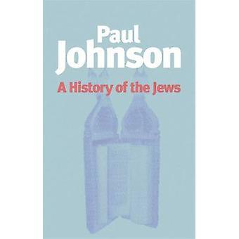 Eine Geschichte der Juden von Paul Johnson - 9781842124796 Buch