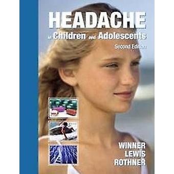 Headache in Children and Adolescents by Paul Winner - 9781550092714 B