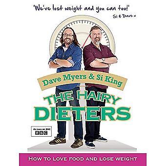 La diète poilue: Comment aimer la nourriture et de perdre du poids