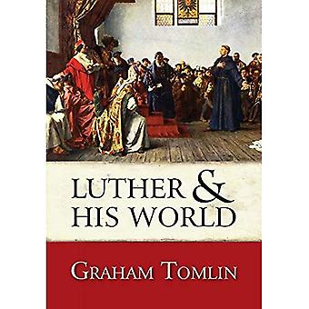 Luther and His World: An Introduction