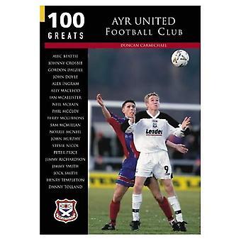 Ayr United Football Club: 100 grandes nomes