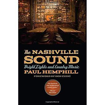 De Nashville-Sound: Felle lichten en Country muziek