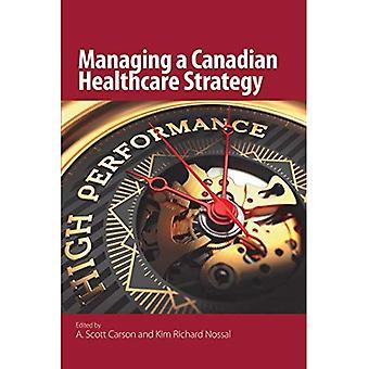 Verwaltung einer kanadischen Gesundheitswesen Strategie
