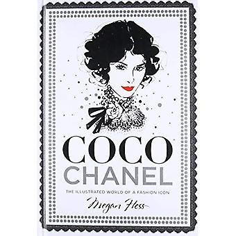 Coco Chanel: Illustrerade världen av en modeikon