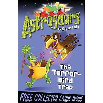Astrosaurs: De terreur-Bird val: boek 8
