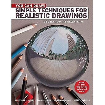 You Can Draw! Simple Techniques for Realistic Drawings