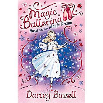 Rosa och magi dröm (magisk Ballerina)