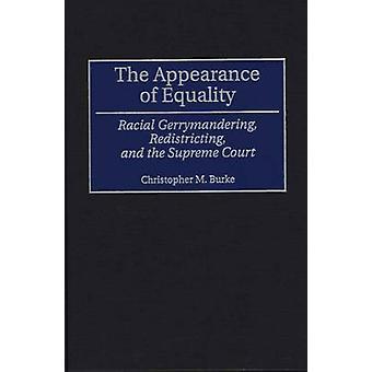 El aspecto de la Igualdad Racial Gerrymandering redistritación y la Corte Suprema por Matthew Burke y Christopher