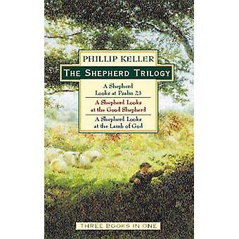 A Trilogia shepherd por W. Phillip Keller