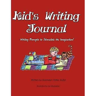 Kinderen schrijven Journal door Yates & Donnalyn