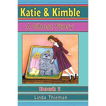 Histoire de fantômes de Katie Kimble A par tragus & Linda