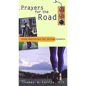 Prayers for the Road by Currie
