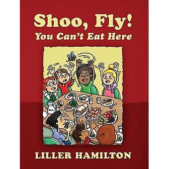 Shoo flue du Cant spise her af Hamilton & Liller