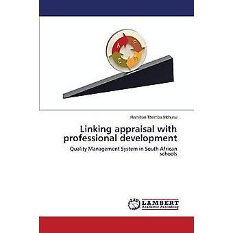 Linking appraisal with professional development by Mchunu Hamilton Themba