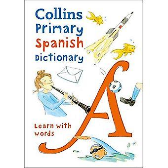 Collins primaire Spaans woordenboek: Leren met woorden