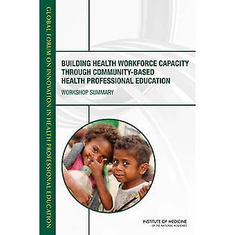 Building Health Workforce Capacity Through Community-Based Health Pro
