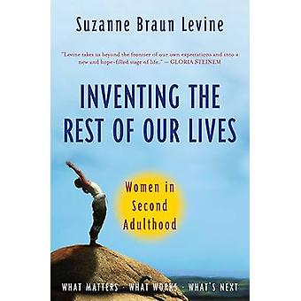 Inventing the Rest of Our Lives - Women in Second Adulthood by Dr Suza