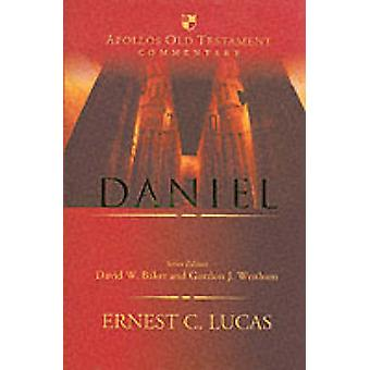 Daniel by Ernest Lucas - David W. Baker - Gordon John Wenham - 978085