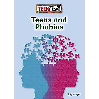 Teens and Phobias by Bitsy Kemper - 9781682821282 Book