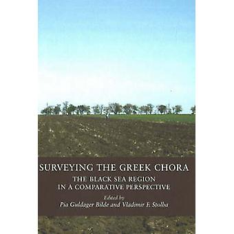 Surveying the Greek Chora - The Black Sea Region in a Comparative Pers