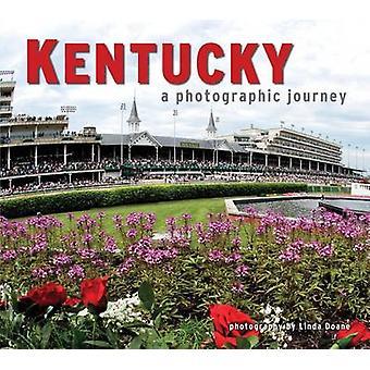 Kentucky - A Photographic Journey by Adam Jones - Doane - 978156037590