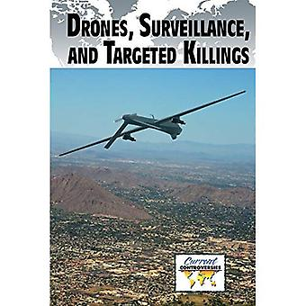 Drones, Surveillance, and Targeted Killings (Current Controversies (Paperback))