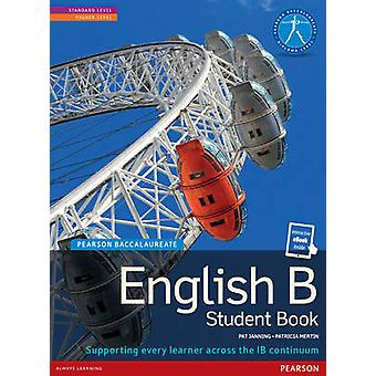 Pearson Baccalaureate English B print and ebook bundle for t by Patricia Mertin
