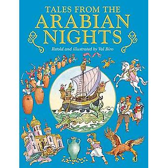 Tales from the Arabian Nights by Illustrated by Val Biro