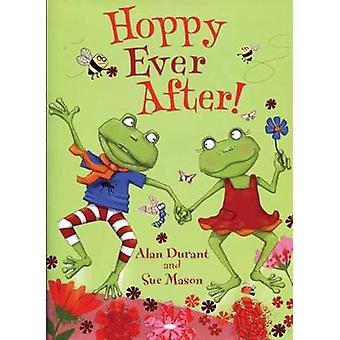 Hoppy Ever After door Alan Durant & geïllustreerd door Sue Mason